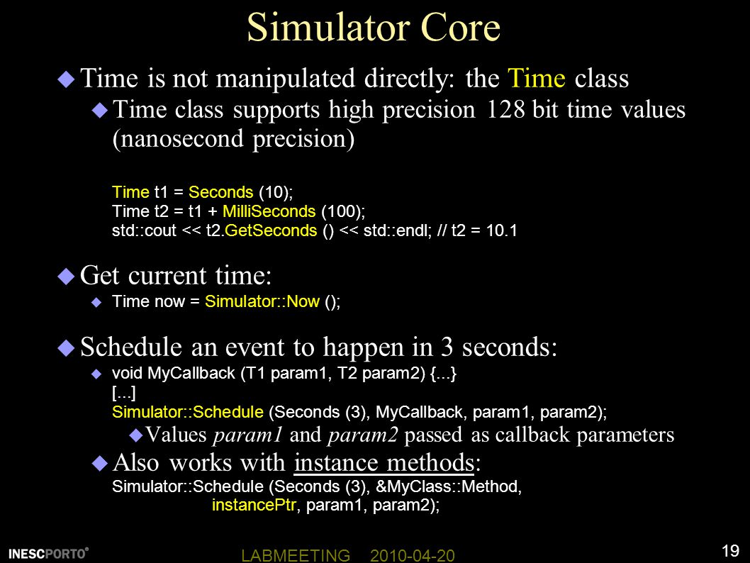 Simulator Core Time is not manipulated directly: the Time class