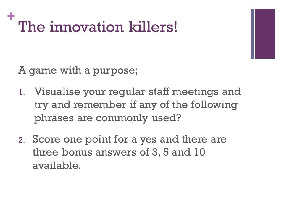 The innovation killers!