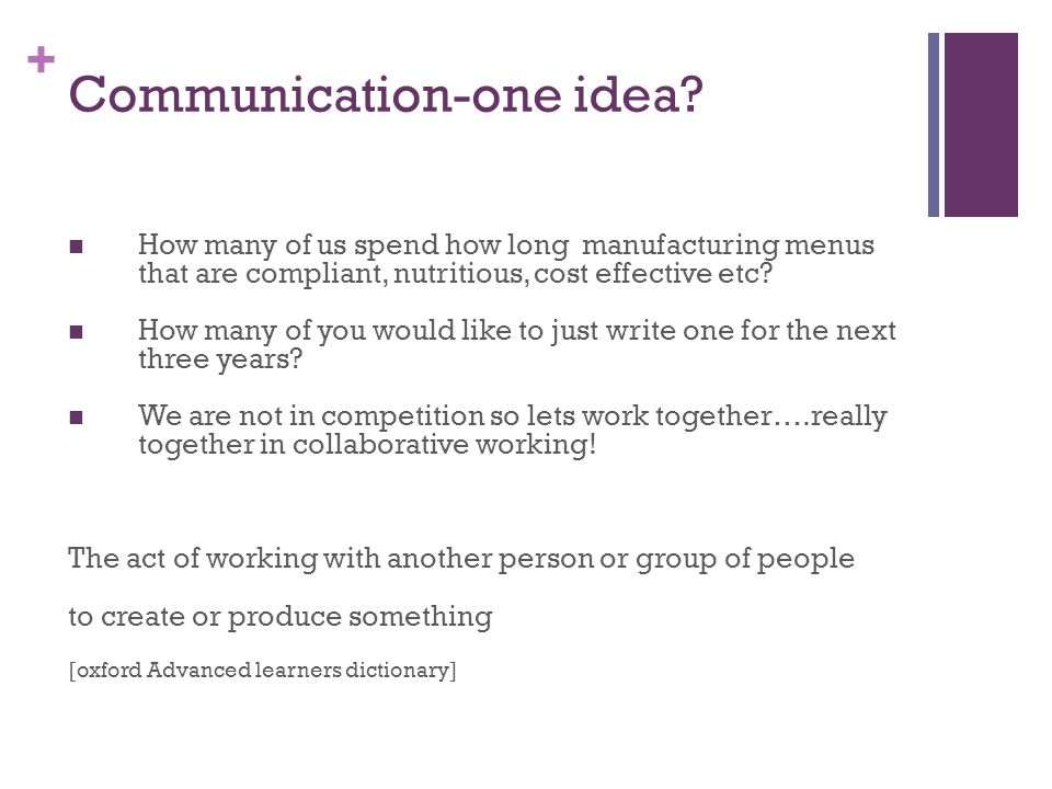 Communication-one idea