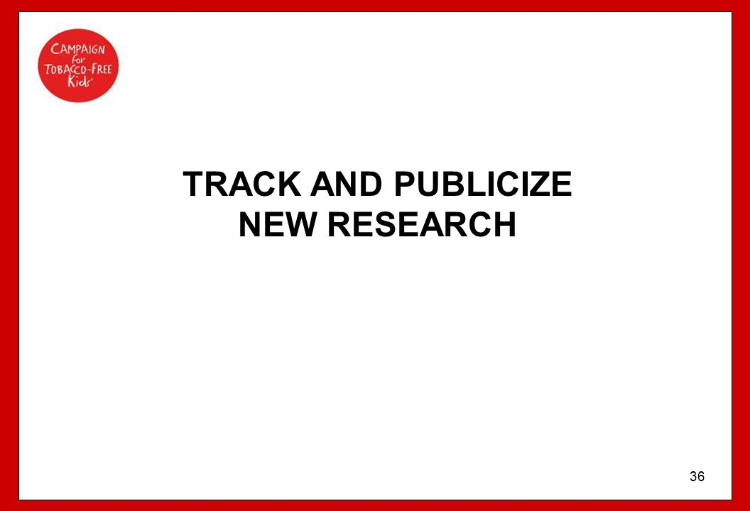 TRACK AND PUBLICIZE NEW RESEARCH