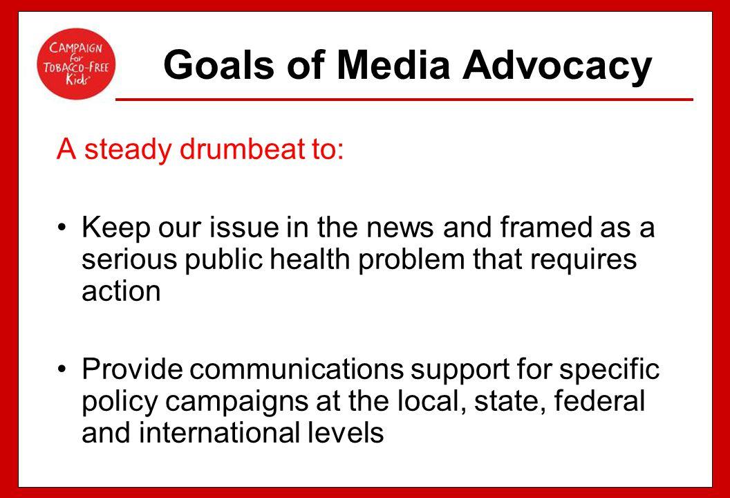Goals of Media Advocacy