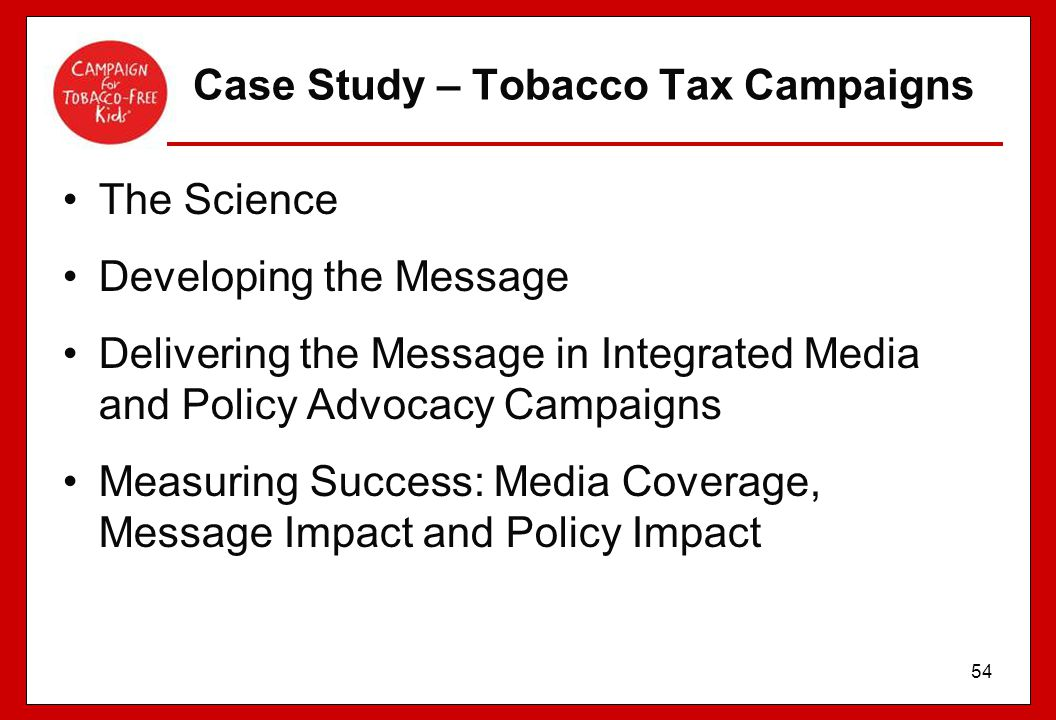 Case Study – Tobacco Tax Campaigns