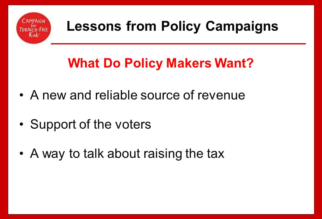 Lessons from Policy Campaigns