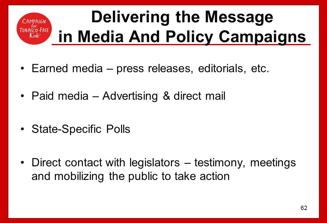 Delivering the Message in Media And Policy Campaigns