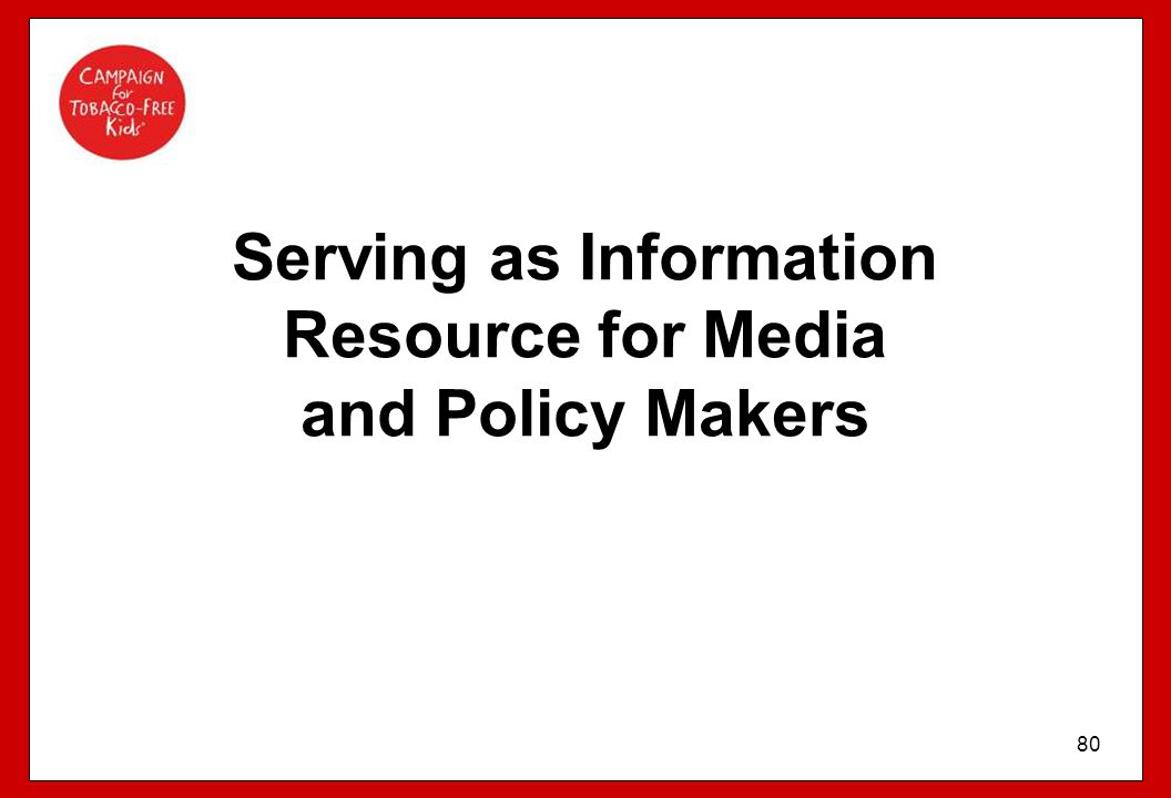 Serving as Information Resource for Media and Policy Makers