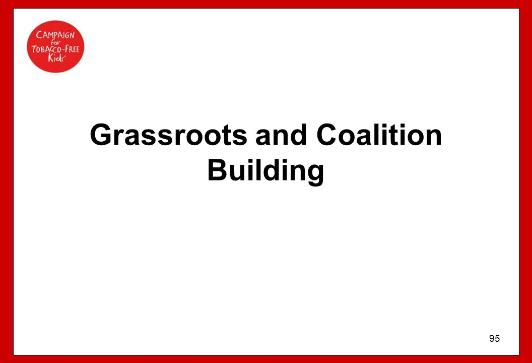 Grassroots and Coalition Building