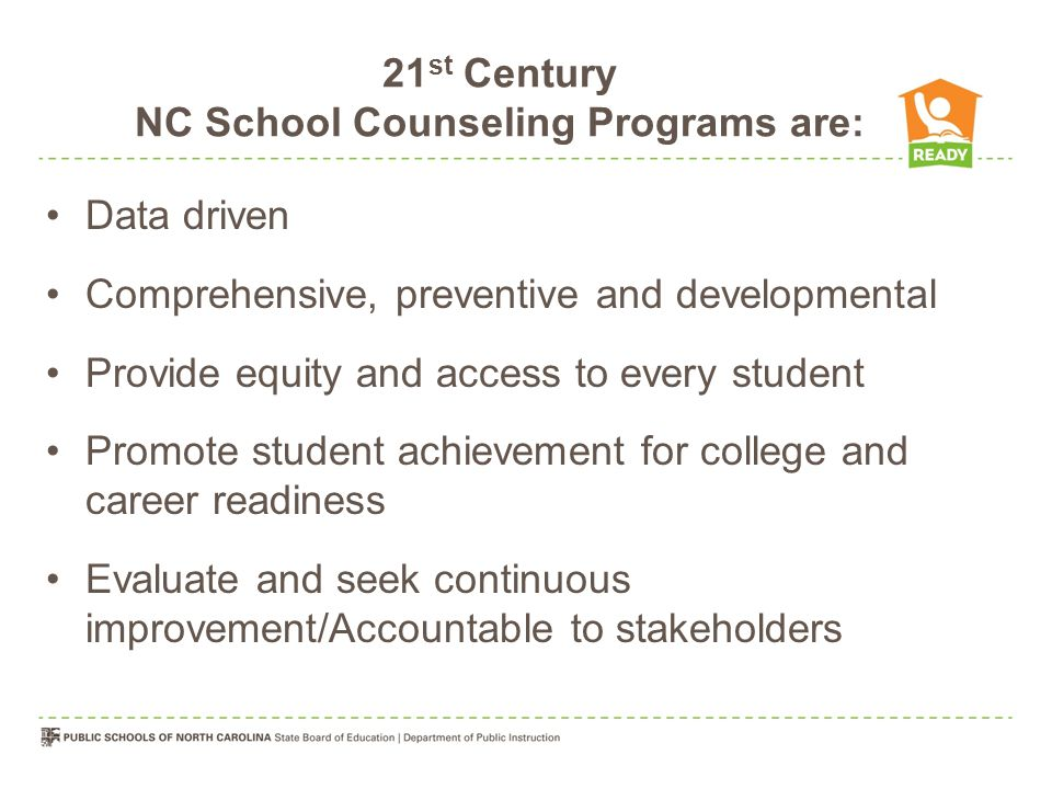 21st Century NC School Counseling Programs are:
