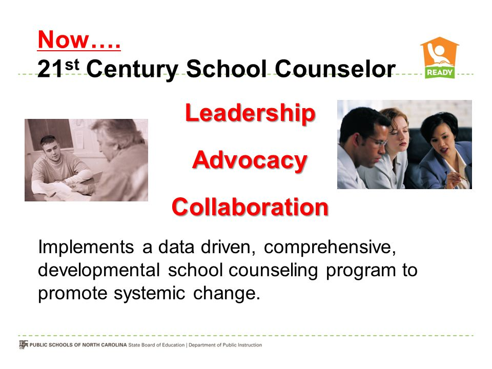 Now…. 21st Century School Counselor