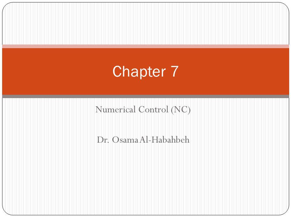 Numerical Control (NC) Dr. Osama Al-Habahbeh
