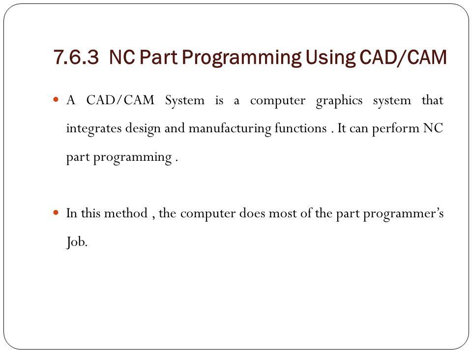 7.6.3 NC Part Programming Using CAD/CAM