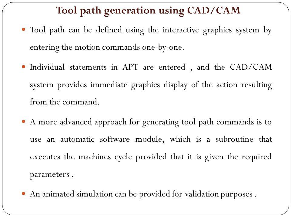 Tool path generation using CAD/CAM
