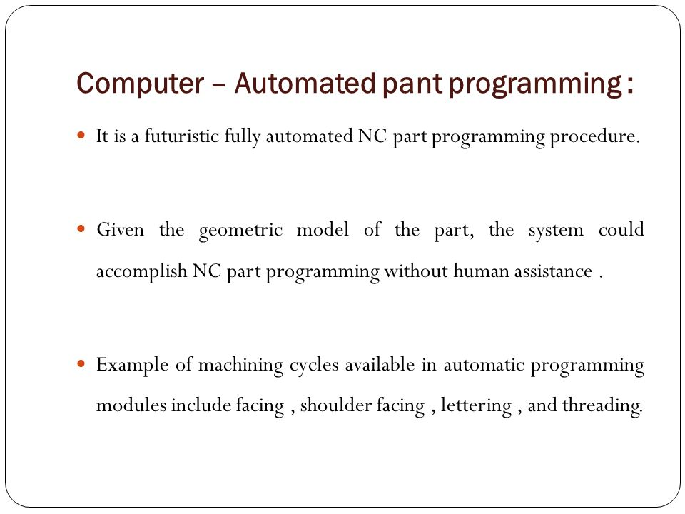 Computer – Automated pant programming :