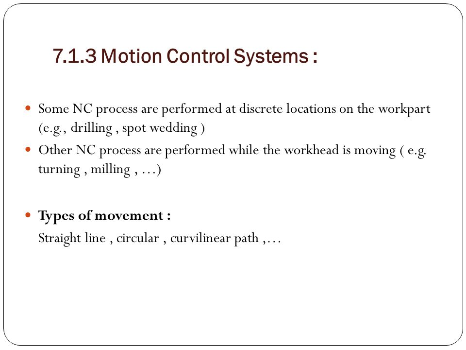 7.1.3 Motion Control Systems :