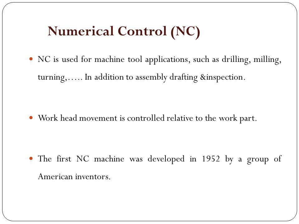 Numerical Control (NC)