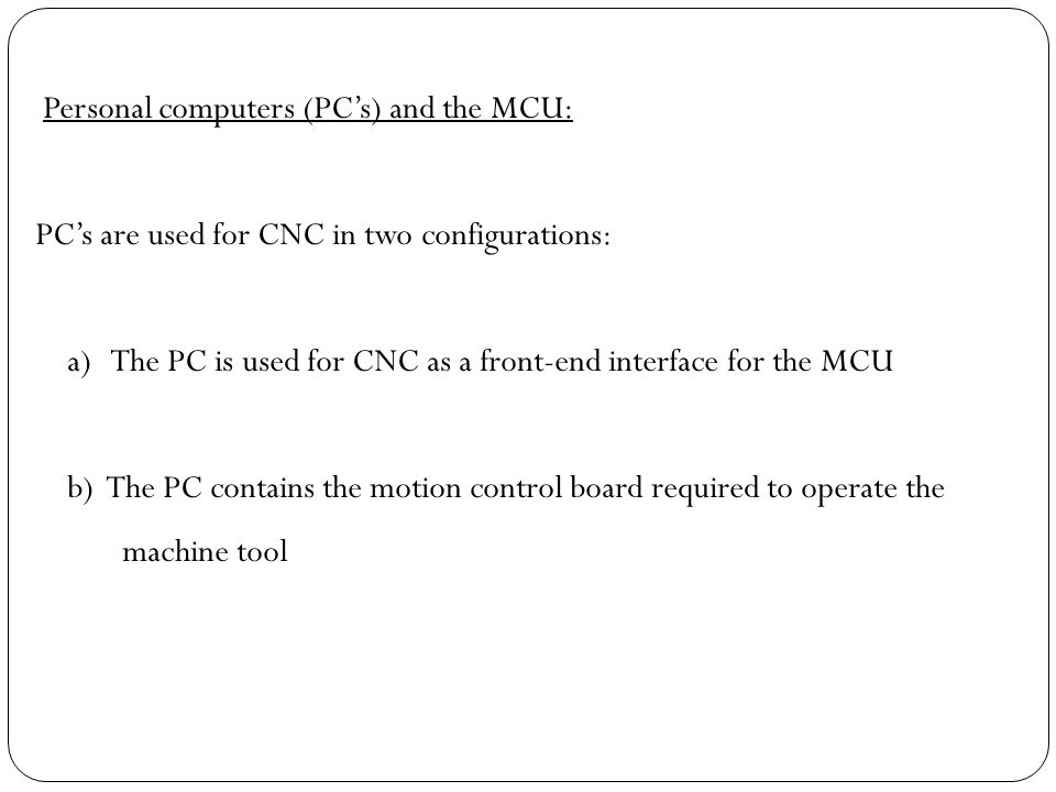 Personal computers (PC's) and the MCU: