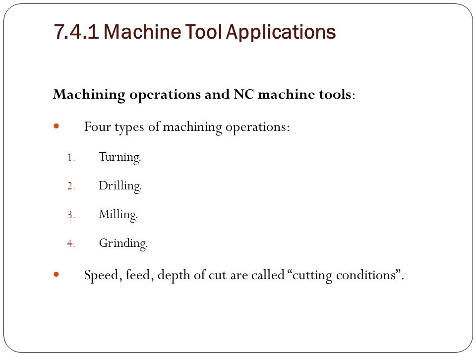 7.4.1 Machine Tool Applications