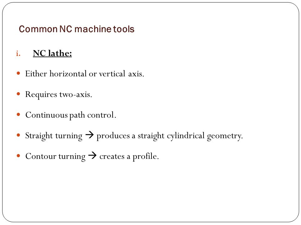 Common NC machine tools