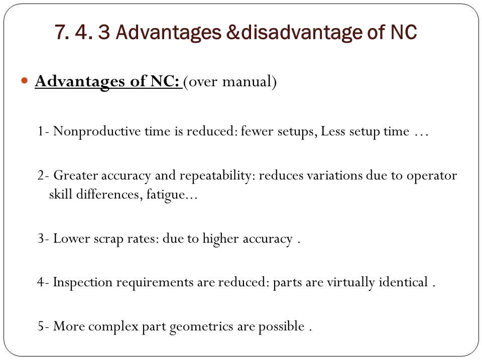 7. 4. 3 Advantages &disadvantage of NC