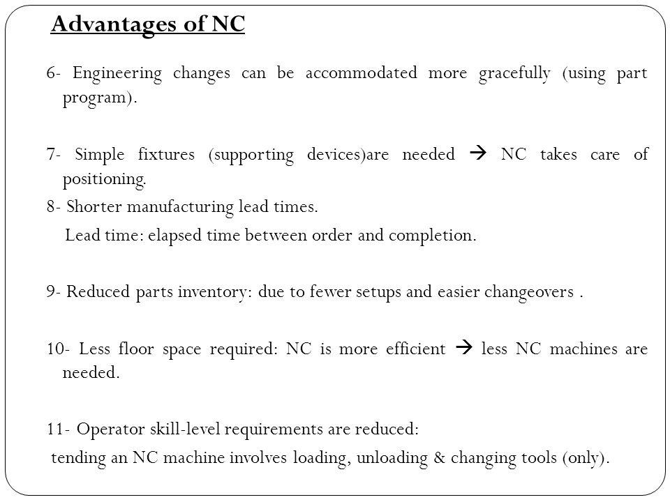 Advantages of NC