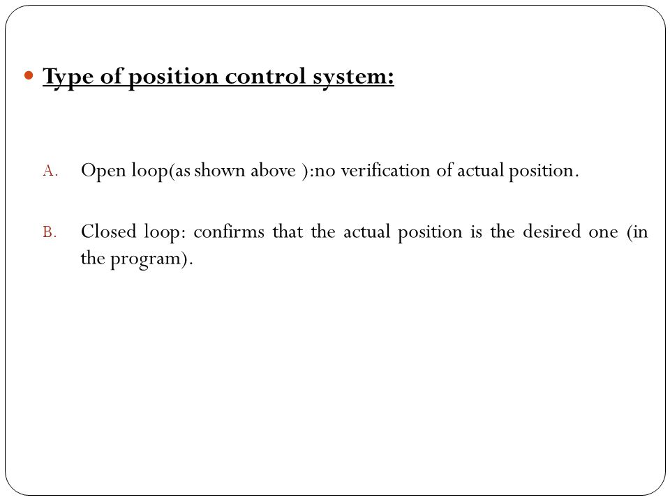 Type of position control system: