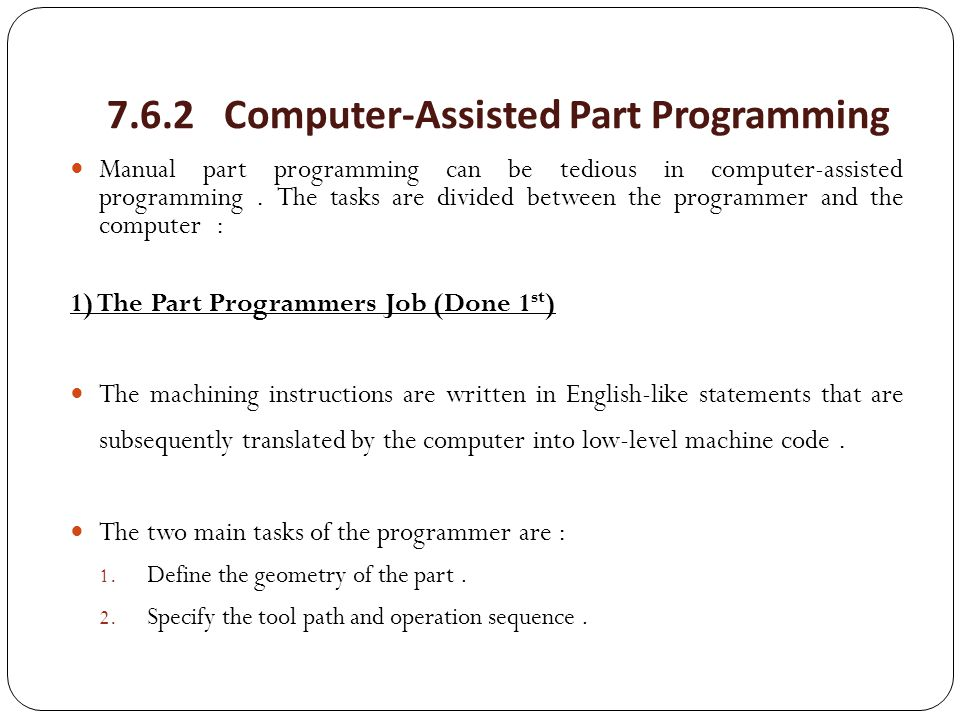 7.6.2 Computer-Assisted Part Programming