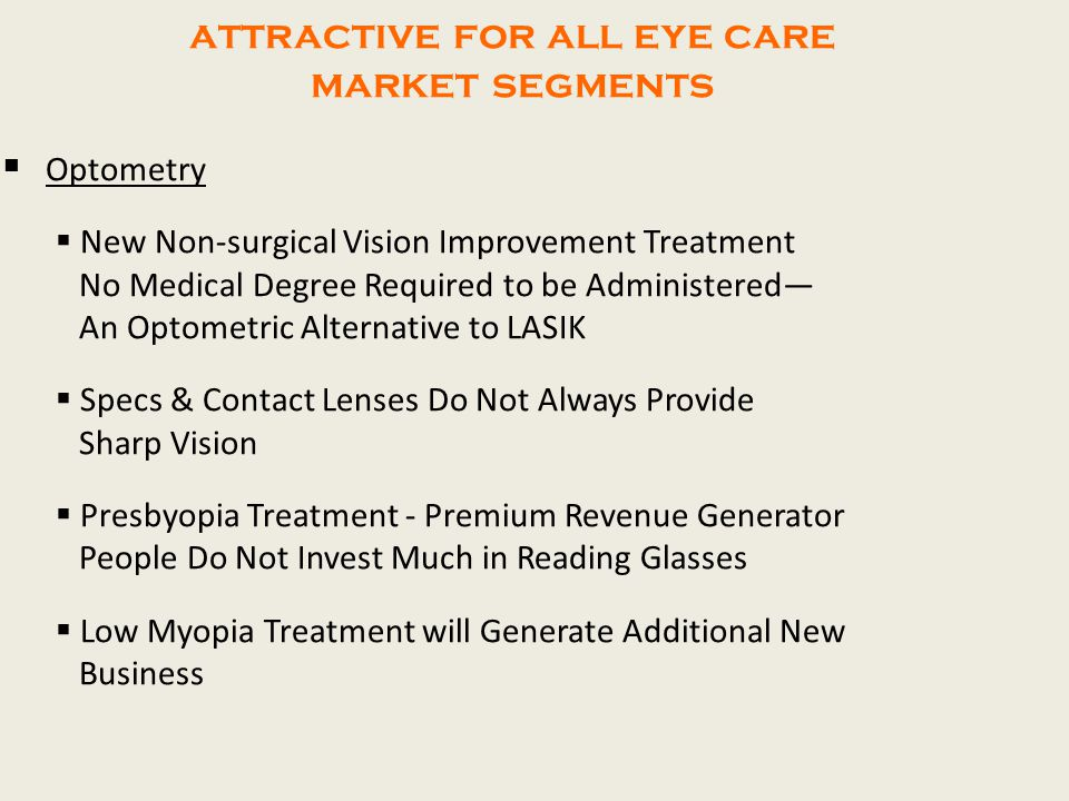 attractive for all eye care market segments