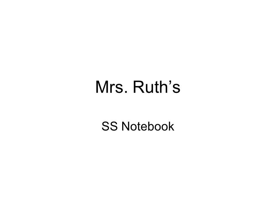 Mrs. Ruth's SS Notebook