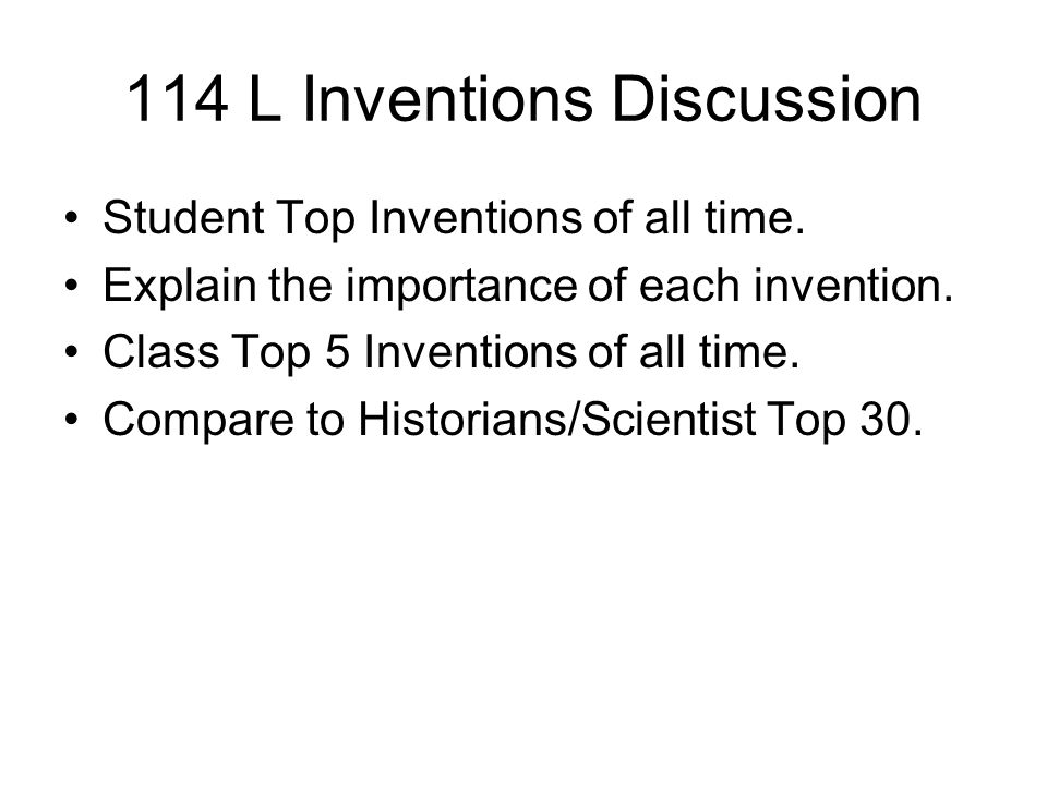 114 L Inventions Discussion