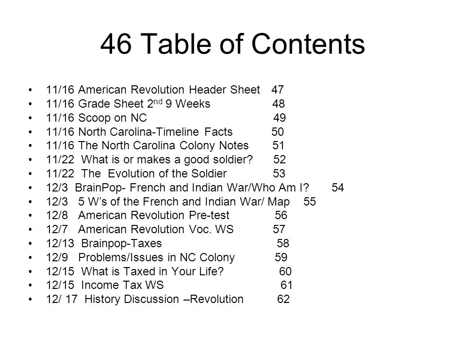 46 Table of Contents 11/16 American Revolution Header Sheet 47