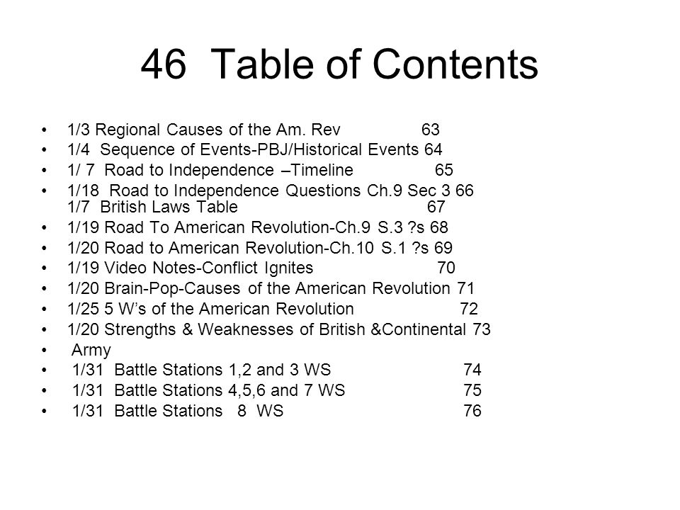 46 Table of Contents 1/3 Regional Causes of the Am. Rev 63