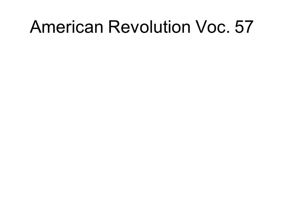 American Revolution Voc. 57