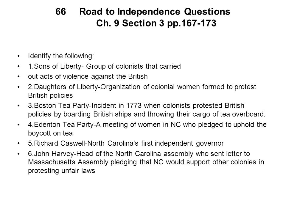 Road to Independence Questions Ch. 9 Section 3 pp.167-173