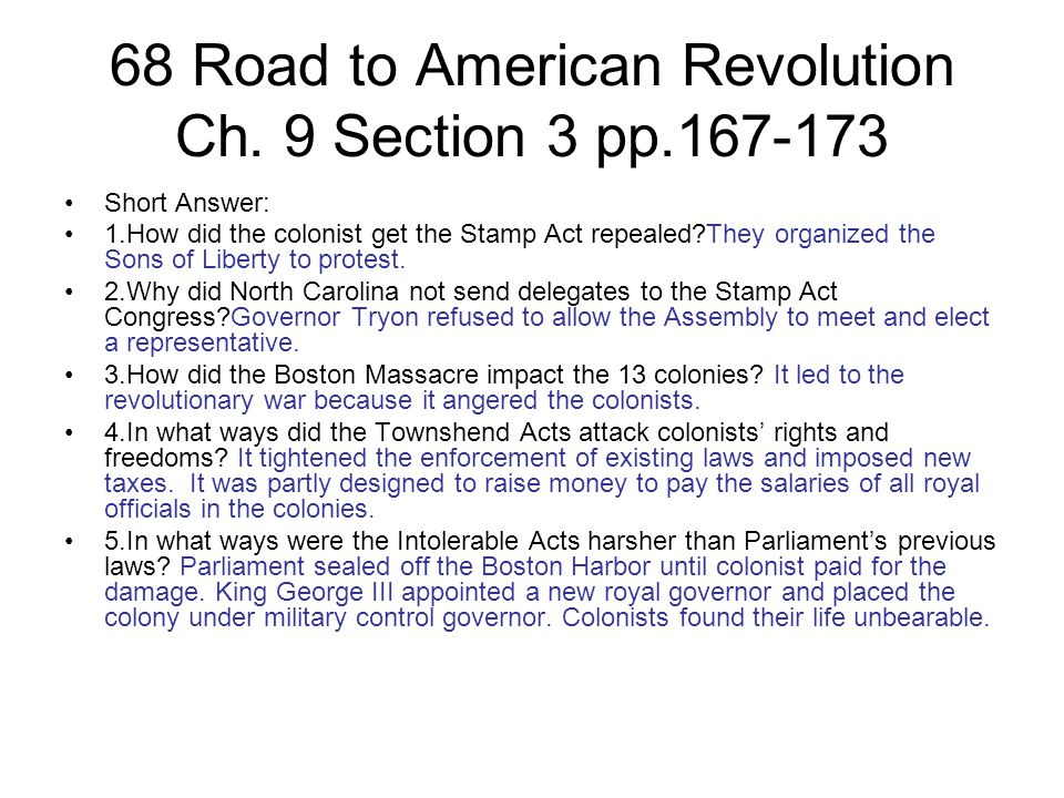 68 Road to American Revolution Ch. 9 Section 3 pp.167-173