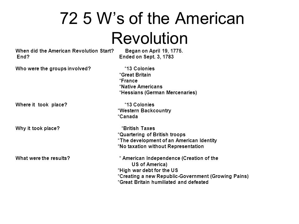 72 5 W's of the American Revolution