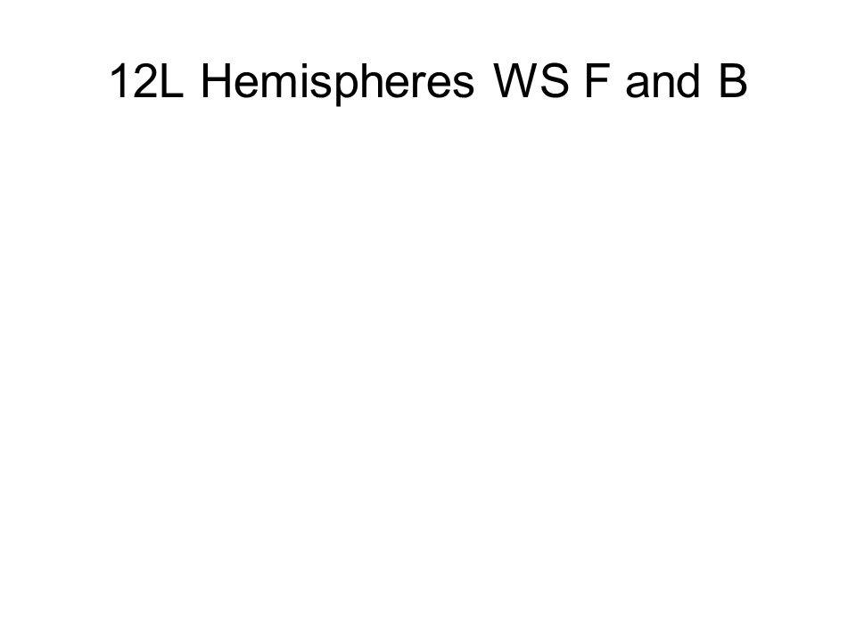 12L Hemispheres WS F and B