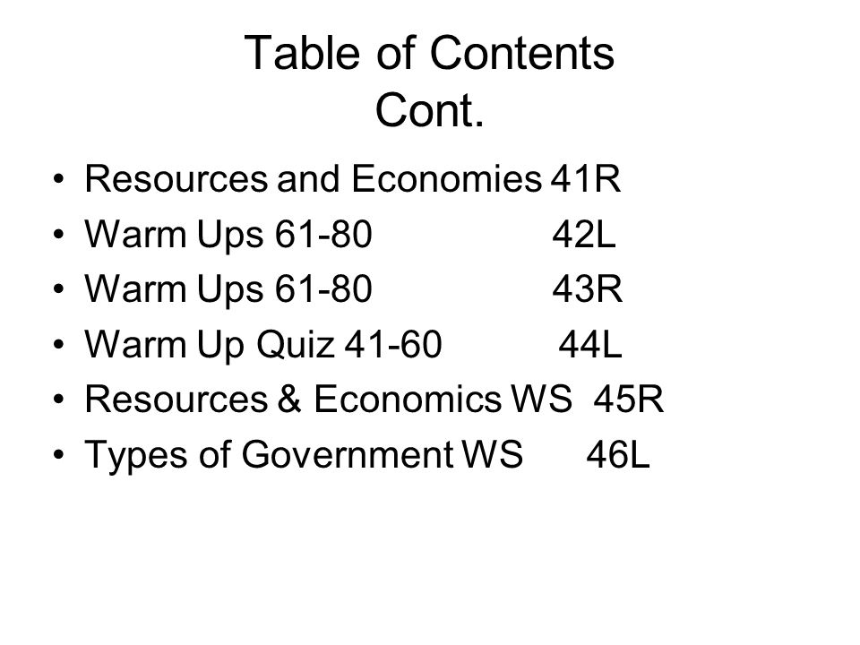 Table of Contents Cont. Resources and Economies 41R Warm Ups 61-80 42L