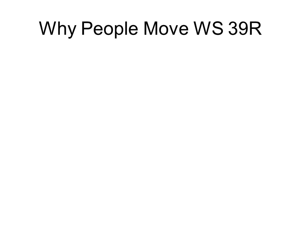 Why People Move WS 39R