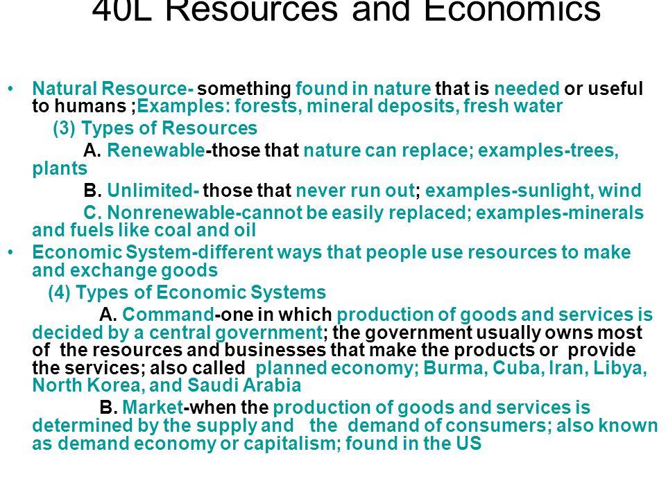40L Resources and Economics