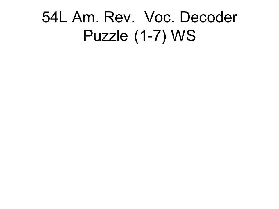 54L Am. Rev. Voc. Decoder Puzzle (1-7) WS