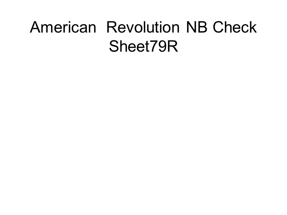 American Revolution NB Check Sheet79R