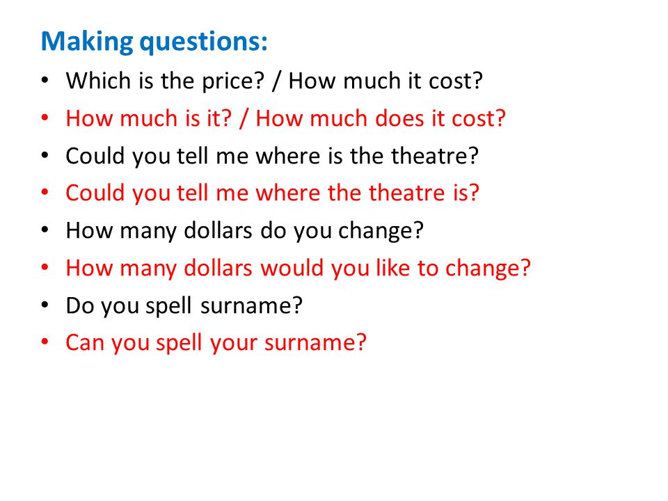 Making questions: Which is the price / How much it cost