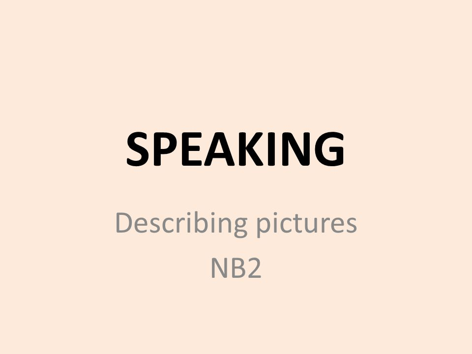 Describing pictures NB2