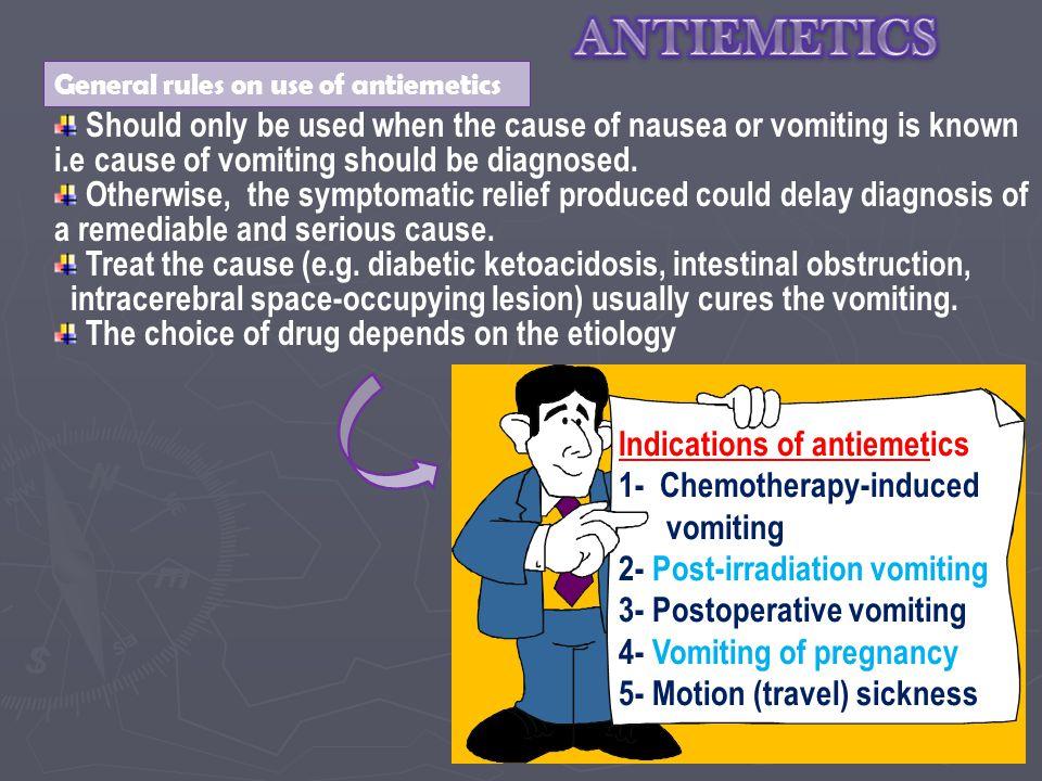 ANTIEMETICS General rules on use of antiemetics.