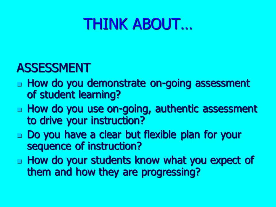 THINK ABOUT… ASSESSMENT