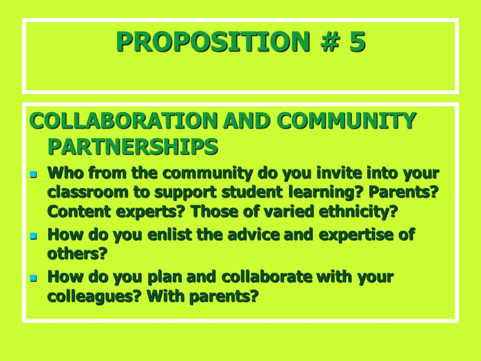 PROPOSITION # 5 COLLABORATION AND COMMUNITY PARTNERSHIPS