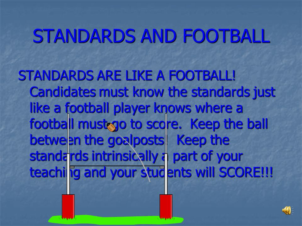 STANDARDS AND FOOTBALL