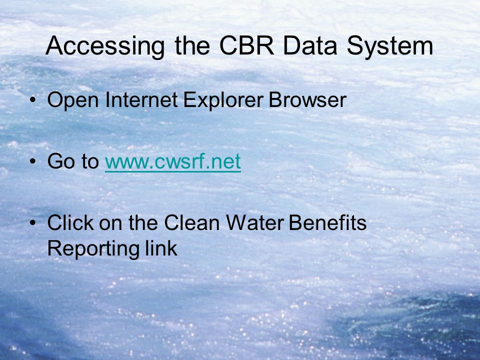 Accessing the CBR Data System