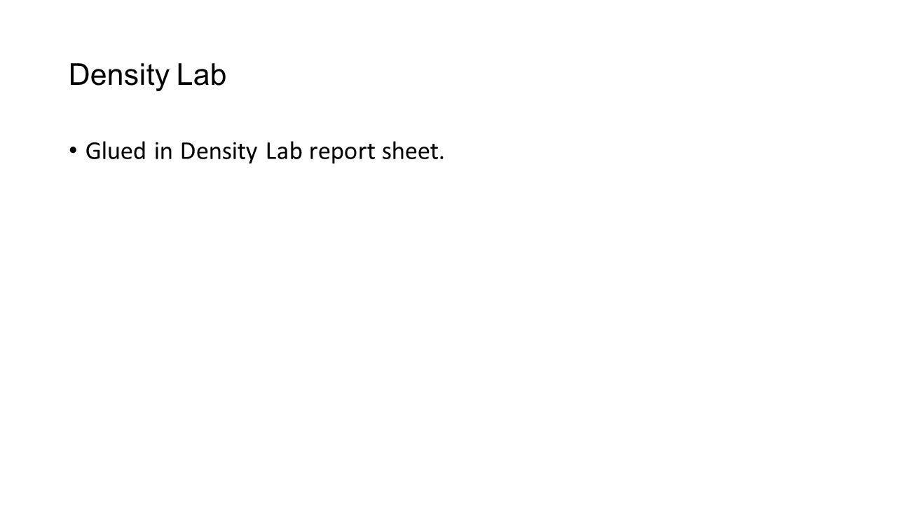 Density Lab Glued in Density Lab report sheet.