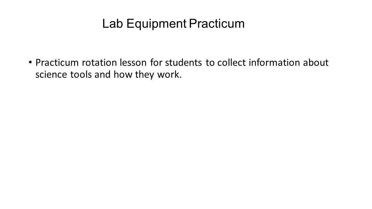 Lab Equipment Practicum