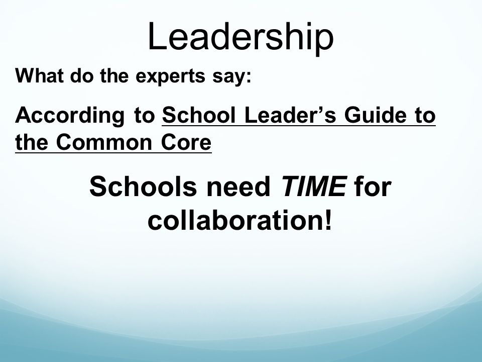 Schools need TIME for collaboration!